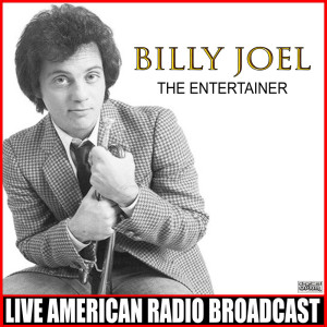 Billy Joel的專輯The Entertainer (Live)