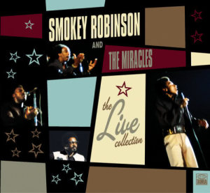 The LIVE! Collection 2004 Smokey Robinson & The Miracles