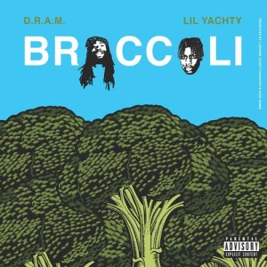 Listen to Broccoli (feat. Lil Yachty) (Explicit) song with lyrics from D.R.A.M.