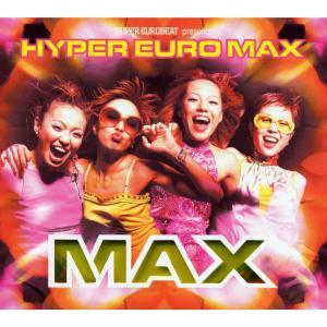 Max的專輯SUPER EUROBEAT presents HYPER EURO MAX
