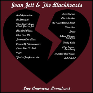 Album Live American Broadcast from Joan Jett & The Blackhearts