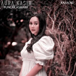 Puncak Asmara (Karaoke) dari Aura Kasih