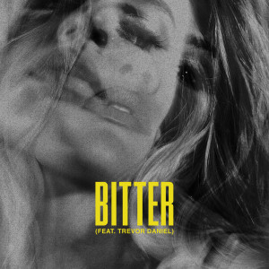 Bitter dari Trevor Daniel