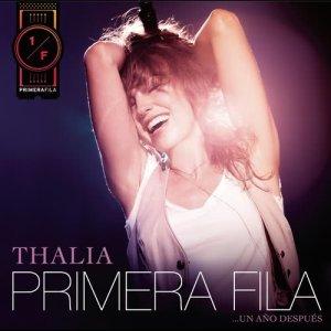 Album Thalía En Primera Fila... Un Año Después from Thalia
