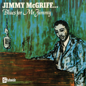 Blues For Mr. Jimmy 2003 Jimmy McGriff