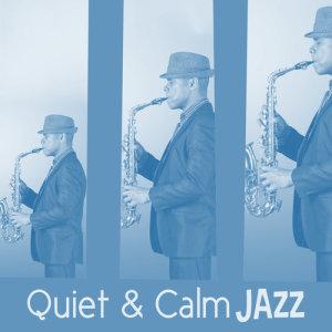 Album Quiet & Calm Jazz from Calm Jazz