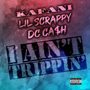Album I Ain't Trippin' (Explicit) from Lil Scrappy