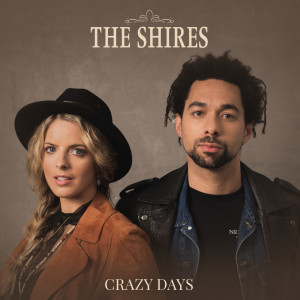 Album Crazy Days (Edit) from The Shires