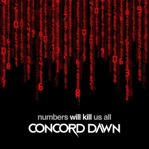 Album Numbers Will Kill Us All from Concord Dawn