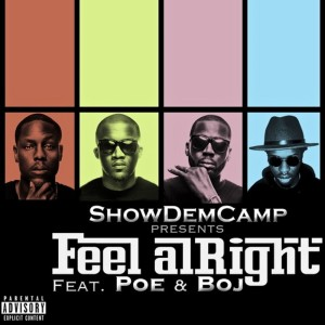 Album Feel Alright from Show Dem Camp