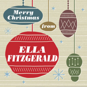 Ella Fitzgerald的專輯Merry Christmas From Ella Fitzgerald