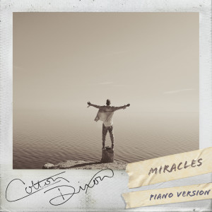 Album Miracles (Piano Version) from Colton Dixon