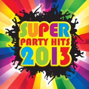 Album Super Party Hits 2013 from AVID All Stars