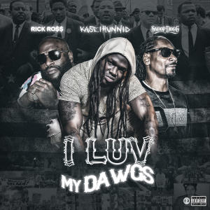 Listen to I Luv My Dawgs (Remix) song with lyrics from Kase 1hunnid