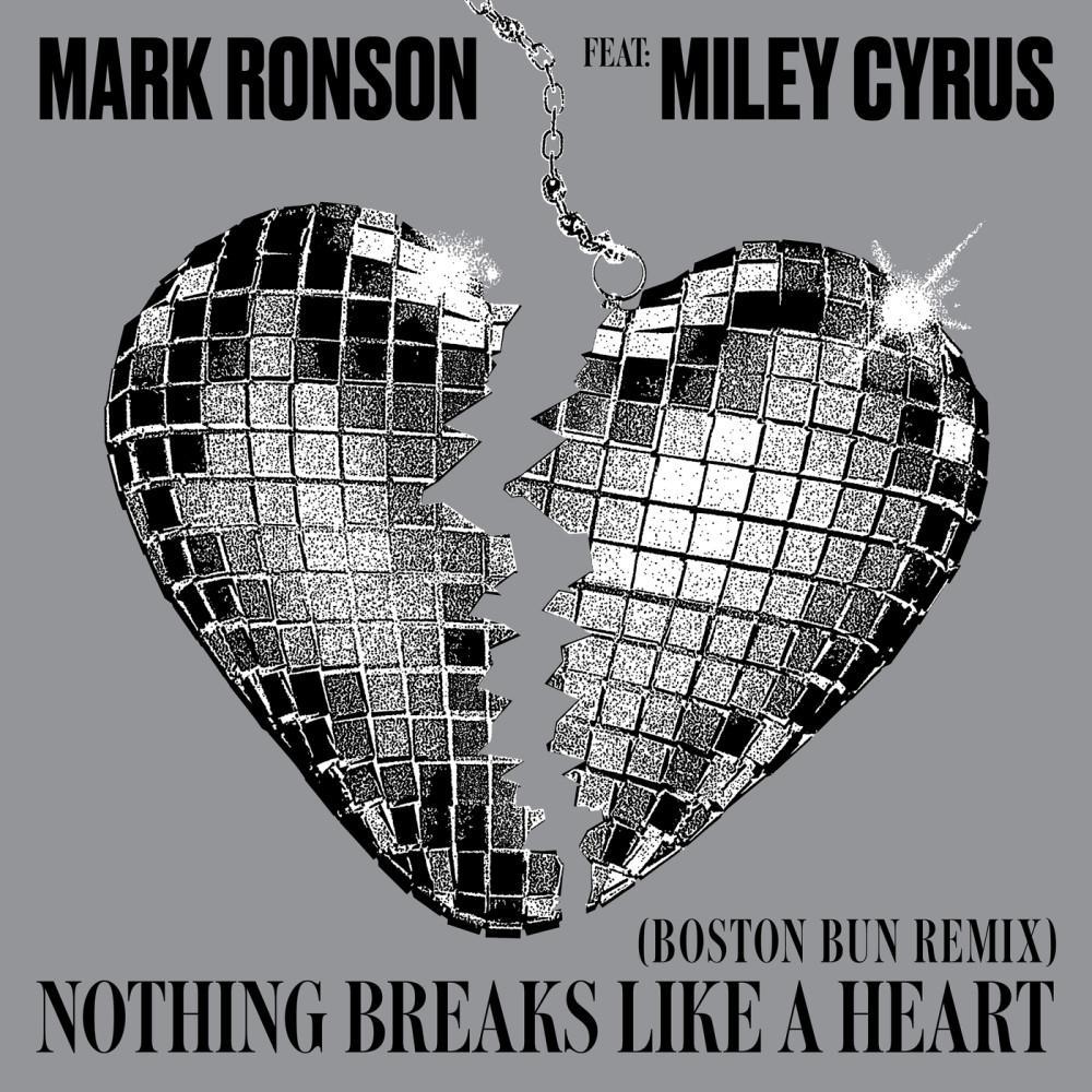 Nothing Breaks Like a Heart (Boston Bun Remix) 2018 Mark Ronson; Miley Cyrus