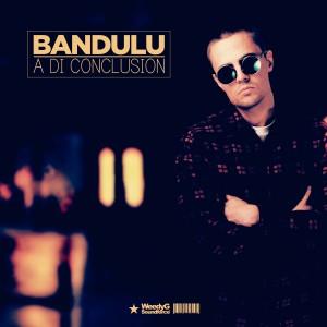 Album A Di Conclusion from Bandulu