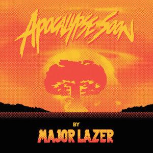 Album Apocalypse Soon from Major Lazer