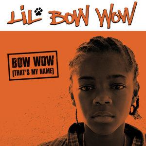 อัลบัม Bow Wow (That's My Name) ศิลปิน Lil Bow Wow