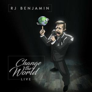 Album Change The World (Live) from RJ Benjamin