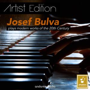 Album Josef Bulva Plays Modern Works of the 20th Century - Artist Edition from Josef Bulva