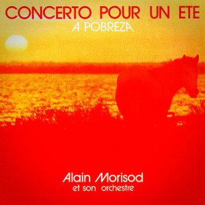 Album Concerto pour un été / A Pobreza - Single from Alain Morisod