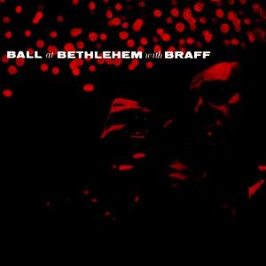 Album Ball at Bethlehem (2013 Remastered Version) from Ruby Braff