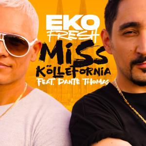 Album Miss Köllefornia from Eko Fresh