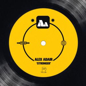 Album Stronger from Alex Adair