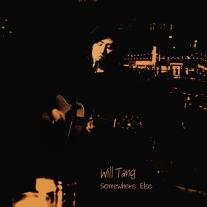 Album Somewhere Else from Will Tang