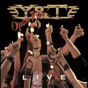 Open Fire 1985 Y&T
