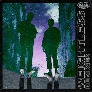 Album Weightless (Remixes) (Explicit) from Farr