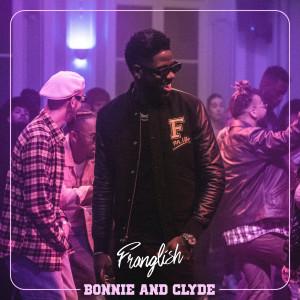 Album Bonnie & Clyde (Explicit) from Franglish