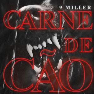 Album Carne de Cão from 9 Miller