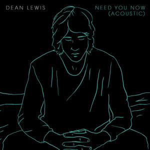 Dean Lewis的專輯Need You Now