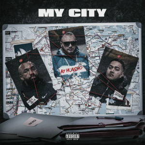 Album My City (Explicit) from Ay Huncho