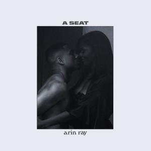 Arin Ray的專輯A Seat
