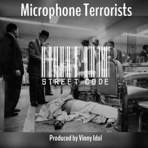Album Street Code (Explicit) from Microphone Terrorists
