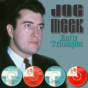 Album Joe Meek - Early Triumphs from Michael Cox