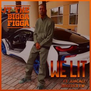Album WE LIT from JT The Bigga Figga