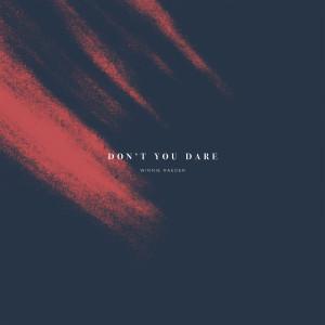 Album Don't You Dare from Winnie Raeder