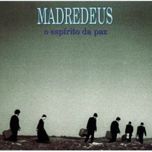 Listen to Os Senhores Da Guerra song with lyrics from Madredeus