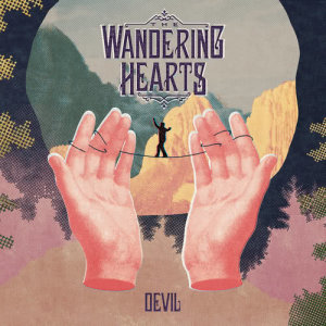 Album Devil from The Wandering Hearts