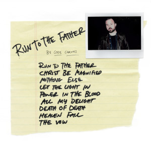 Album Run To The Father from Cody Carnes