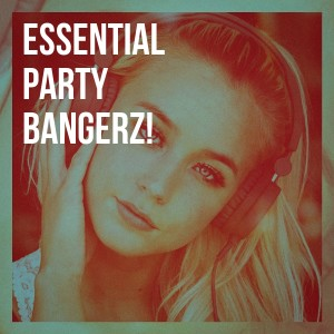 Album Essential Party Bangerz! from Cover Team Orchestra