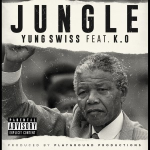 Album Jungle from Yung Swiss