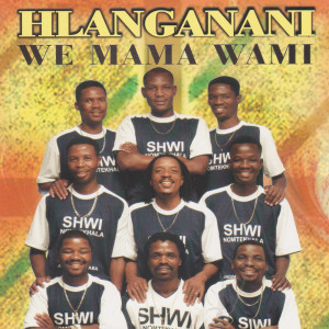 Album We mama wami from Hlanganani