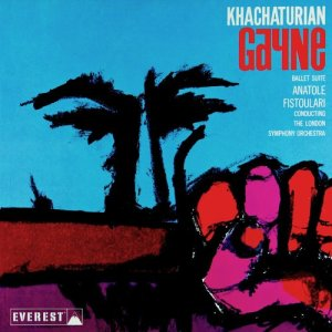 Album Khatchaturian: Gayne (Ballet Suite) (Transferred from the Original Everest Records Master Tapes) from Anatole Fistoulari