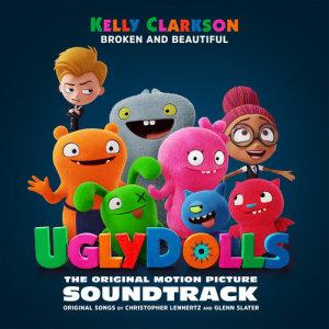 Kelly Clarkson的專輯Broken & Beautiful (from the movie UGLYDOLLS)