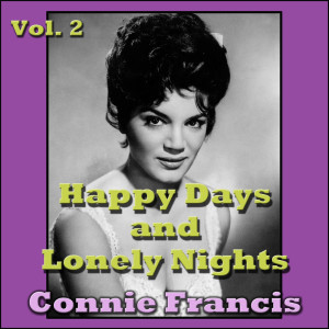 Connie Francis的專輯Happy Days and Lonely Nights, Vol. 2