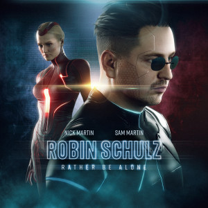 Listen to Rather Be Alone song with lyrics from Robin Schulz